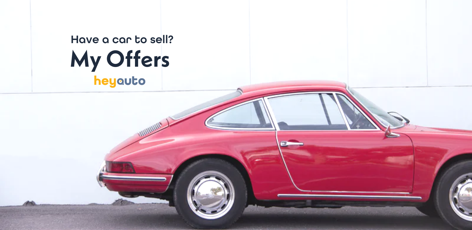 """Half a red coup on the right, with the words """"Have a car to sell? My Offers"""" and HeyAuto logo on the left."""